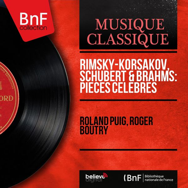 Roland Puig - Rimsky-Korsakov, Schubert & Brahms: Pièces célèbres (Arranged for Violin and Piano, Mono Version)