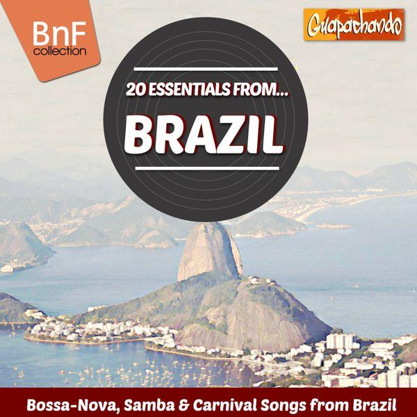 Various Artists - 20 Essentials from Brazil (Bossa-Nova, Samba & Carnival Songs from Brazil)
