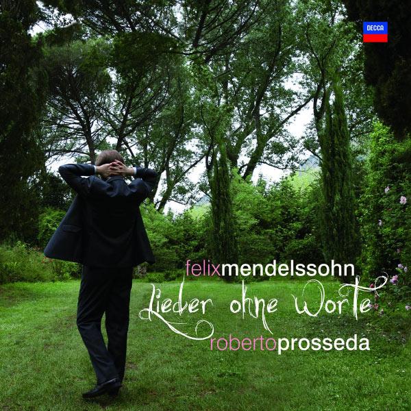 Roberto Prosseda - Mendelssohn: 56 Lieder ohne Worte