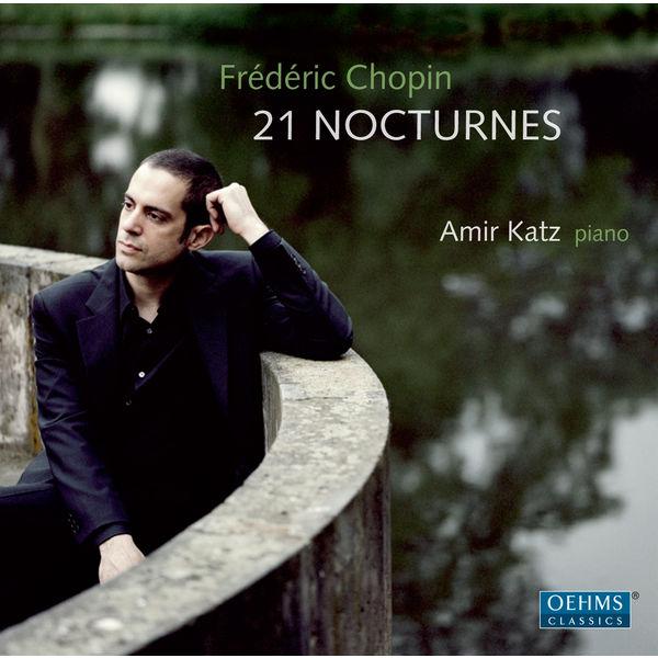 Amir Katz - Chopin: 21 Nocturnes