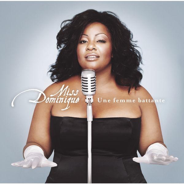 Miss Dominique - Une Femme Battante
