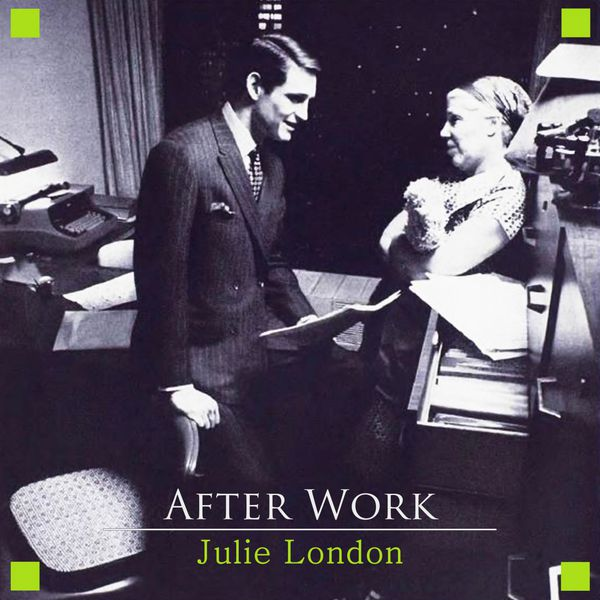 Julie London - After Work