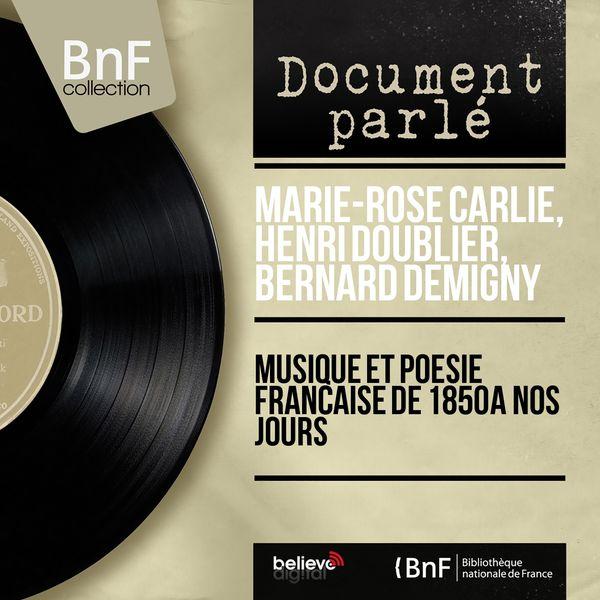 Marie-Rose Carlié - Musique et poésie française de 1850 à nos jours (Mono Version)