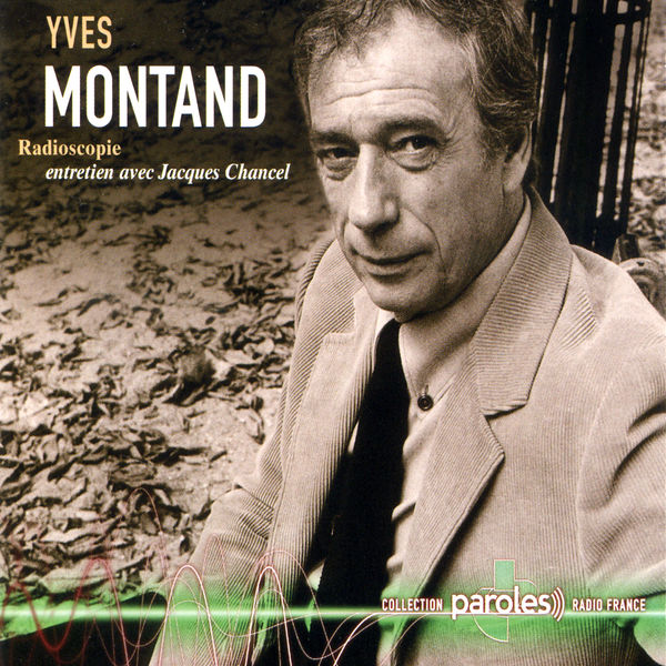 Yves Montand - Radioscopie: Jacques Chancel reçoit Yves Montand