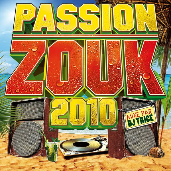 Various Artists - Passion Zouk 2010