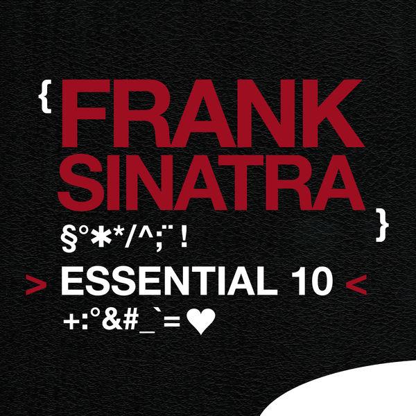 Frank Sinatra - Frank Sinatra: Essential 10
