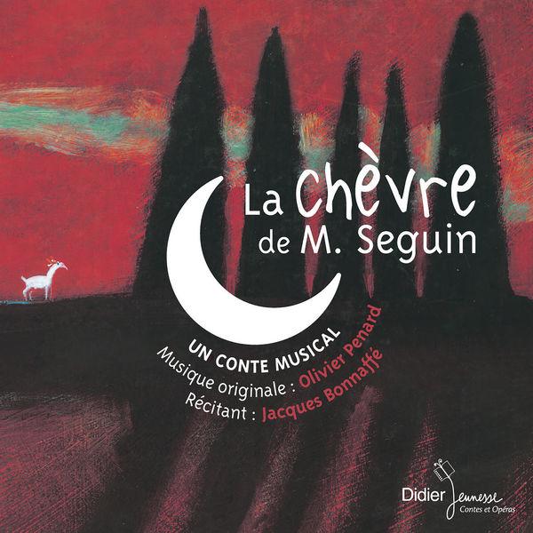 Jacques Bonnafé, Olivier Penard - La chèvre de M. Seguin