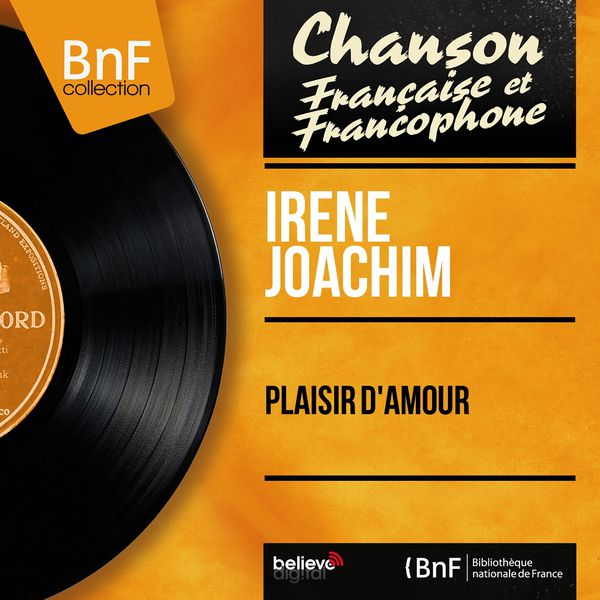 Irène Joachim - Plaisir d'amour (Mono Version)