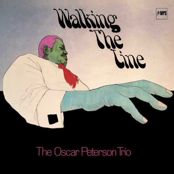 The Oscar Peterson Trio - Walking the Line (Remastered Anniversary Edition)