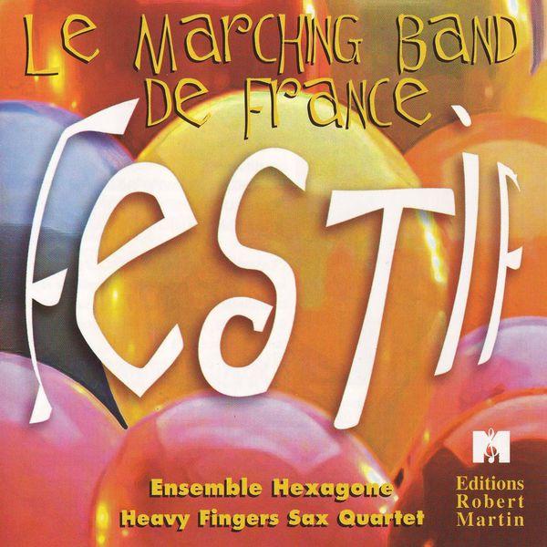 Le Marching Band de France - Festif