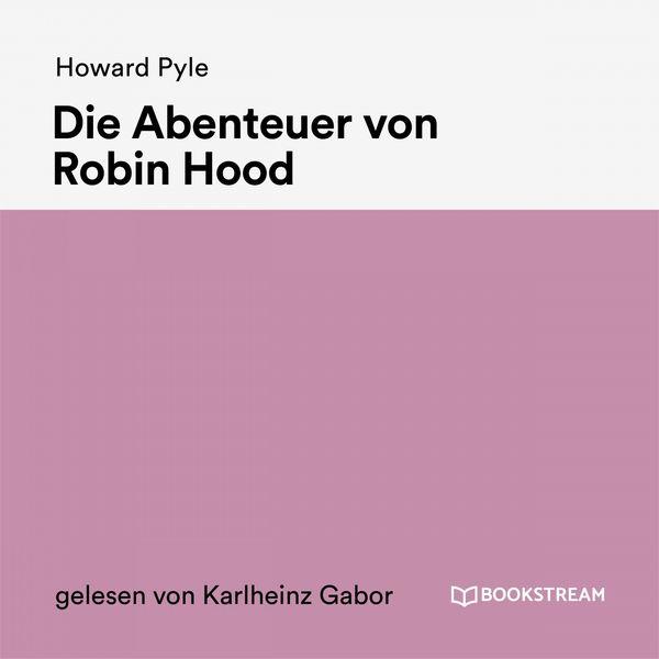 Bookstream Hörbücher - Die Abenteuer von Robin Hood