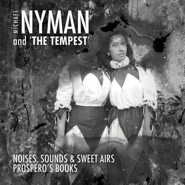 Michael Nyman - Michael Nyman and 'The Tempest'
