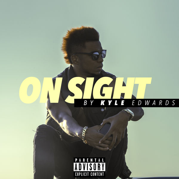 On Sight | Kyle Edwards – Download and listen to the album