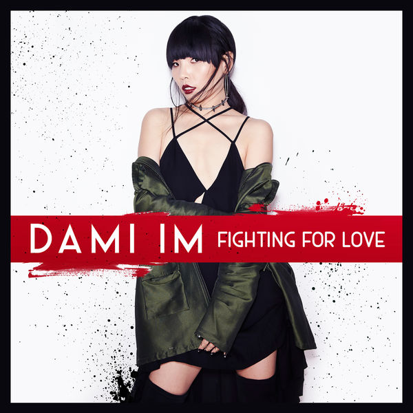 Dami Im - Fighting for Love