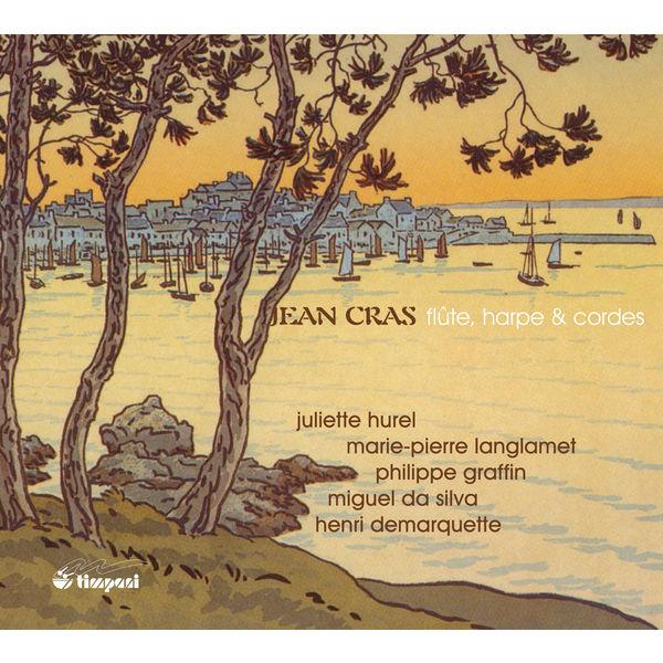 Henri Demarquette - Cras: Flute, harpe et cordes