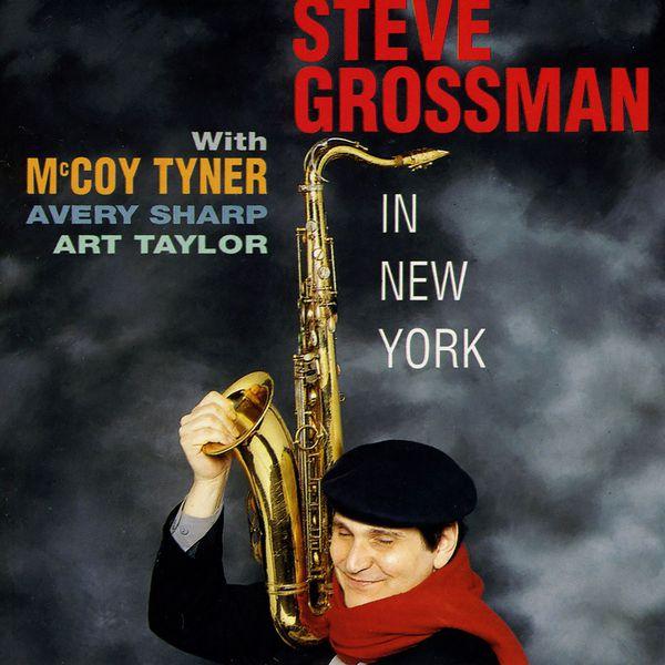 Steve Grossman - In New York