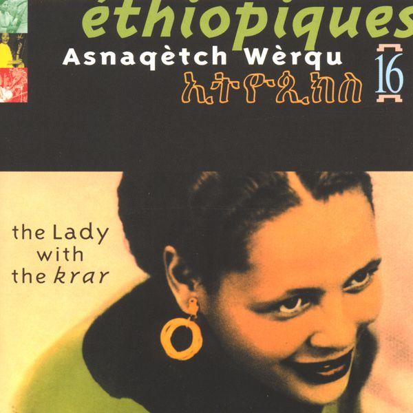 Asnaqetch Werqu - Ethiopiques vol 16