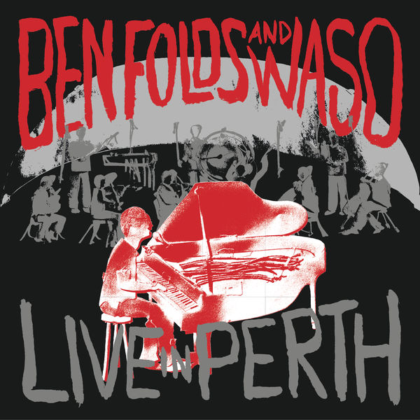 Ben Folds - Live In Perth
