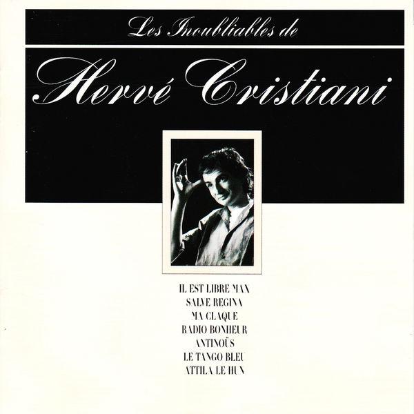 Hervé Cristiani - Les inoubliables de Hervé Cristiani - Best Of