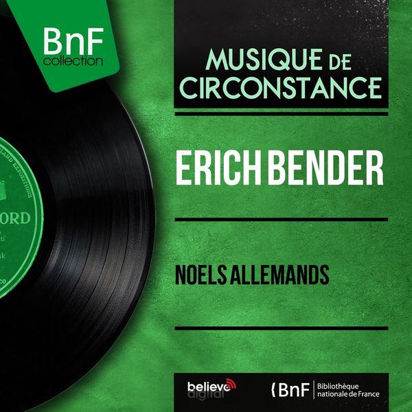 Erich Bender - Noëls allemands (Mono version)