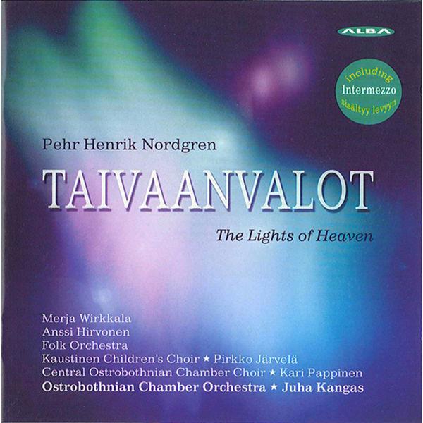 Anssi Hirvonen - Nordgren, P.H.: Taivaanvalot (The Lights of Heaven)