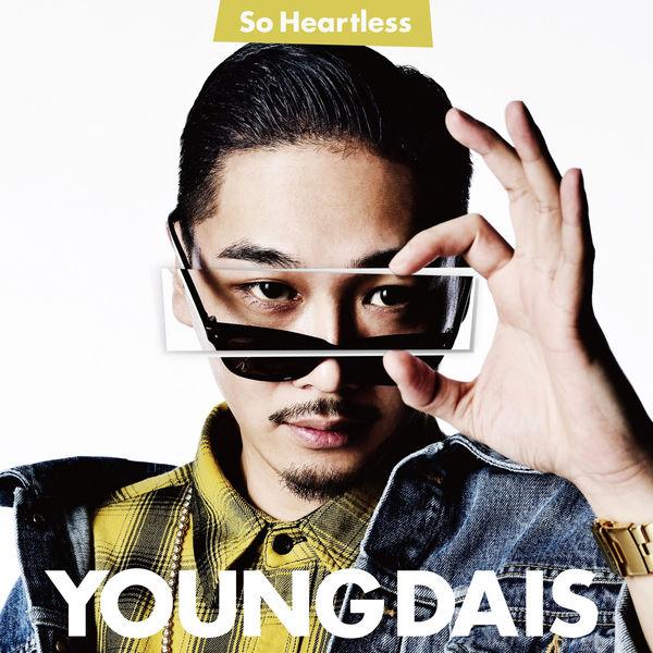 YOUNG DAIS - So Heartless