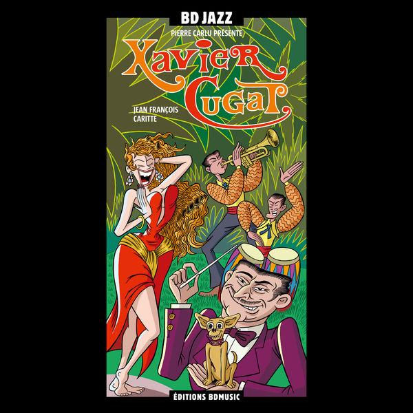 Xavier Cugat & His Orchestra - BD Music Presents Xavier Cugat