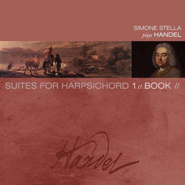 Simone Stella - Handel: Suites de pièces pour le clavecin, Vol. 2