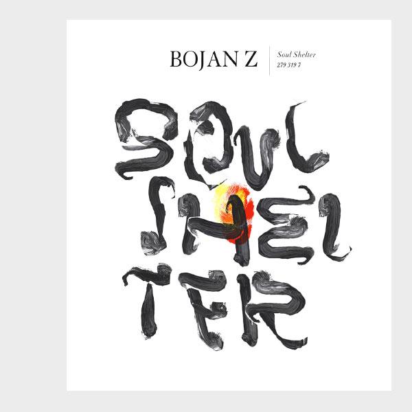 Bojan Z - Soul Shelter