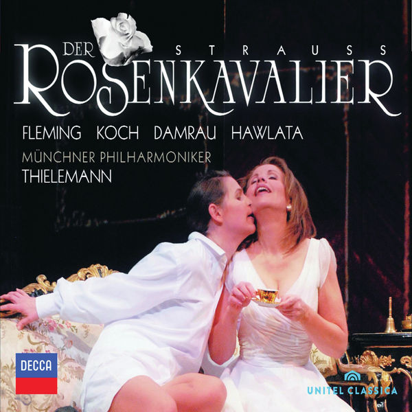 Renée Fleming - Richard Strauss : Der Rosenkavalier (Le Chevalier à la rose)