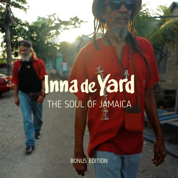 Inna de Yard - The Soul of Jamaica - Nouvelle édition
