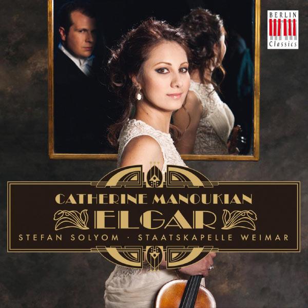 Catherine Manoukian - Elgar: Violin Concerto