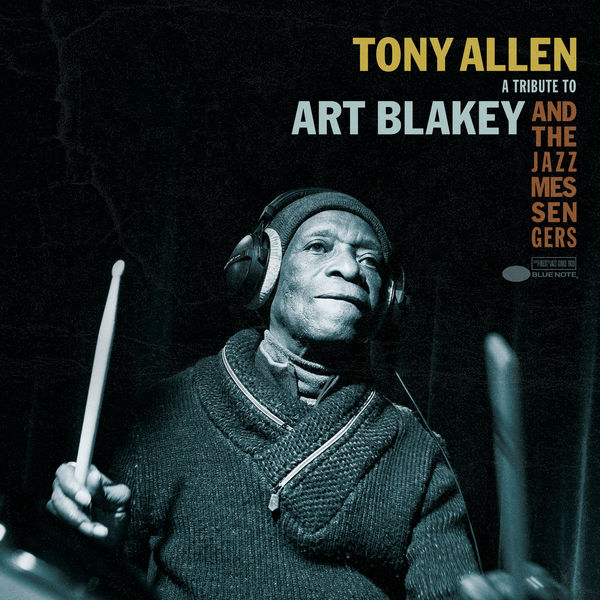 Tony Allen - A Tribute To Art Blakey And The Jazz Messengers (EP)
