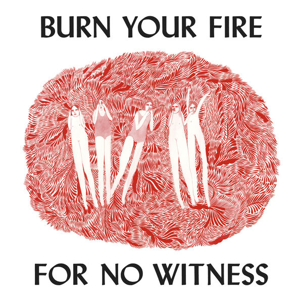 Angel Olsen - Burn Your Fire For No Witness (Deluxe Edition)