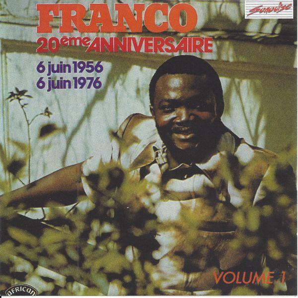 Franco Luambo - Franco 20e anniversaire, vol. 1 (6 juin 1956 - 6 juin 1976)