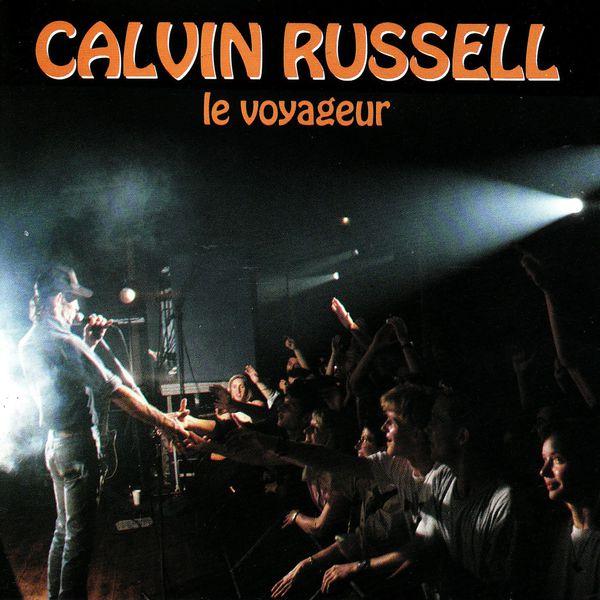 Calvin Russell - Le voyageur