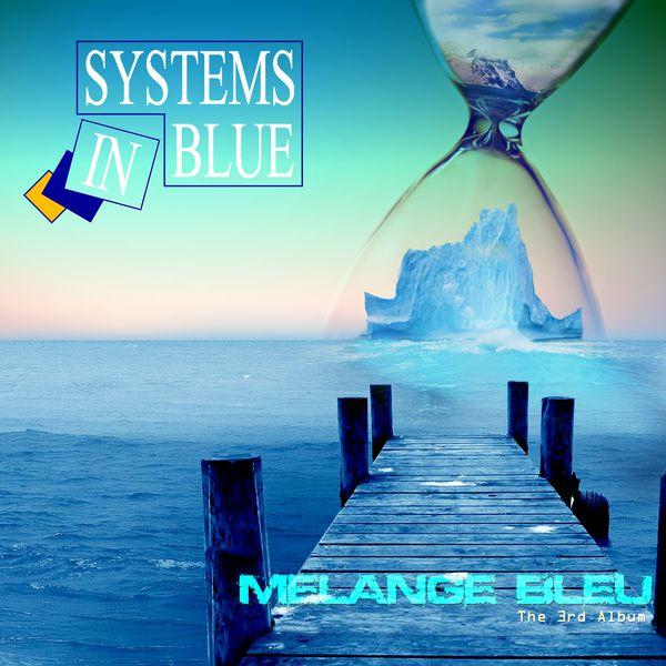Systems In Blue - Mélange bleu