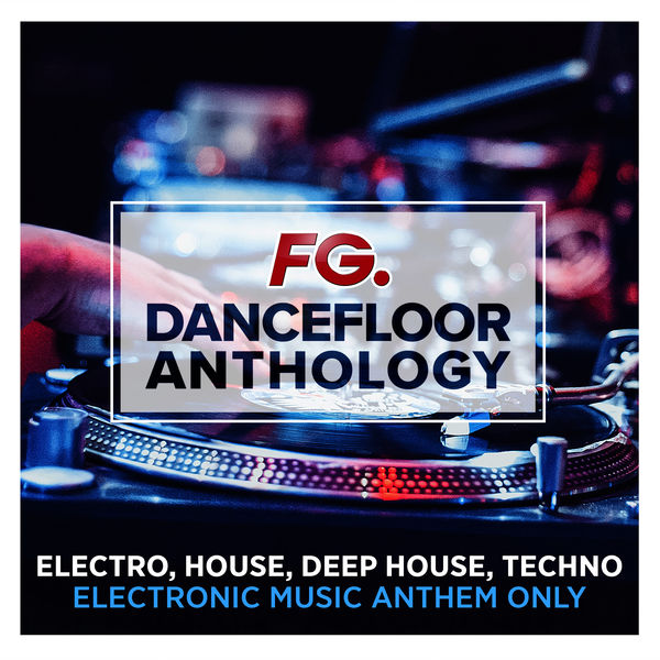 dancefloor anthology by fg various artists t l charger et couter l 39 album. Black Bedroom Furniture Sets. Home Design Ideas