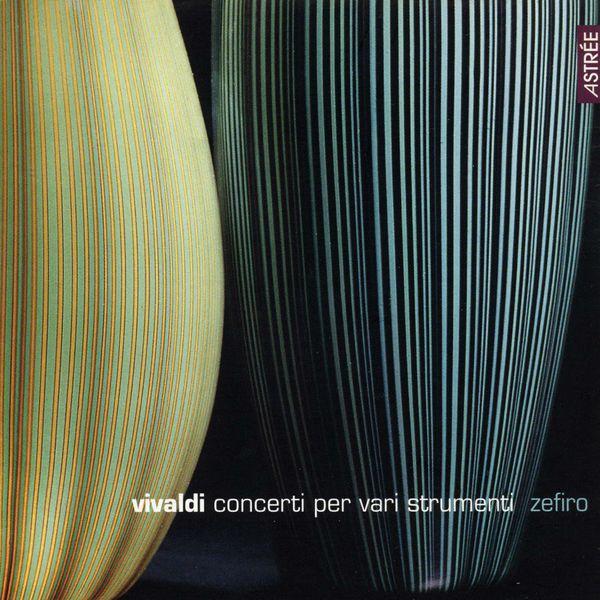 Alfredo Bernardini - Vivaldi: Concerto pour instruments divers
