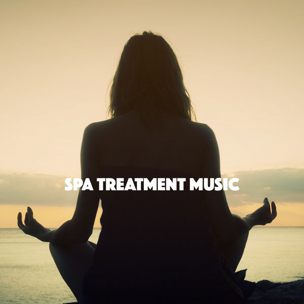 Best Relaxing Spa Music - Spa Treatment Music