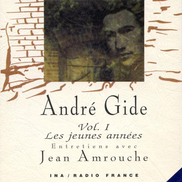 André Gide - André Gide, Vol. 1: Les jeunes années (1891 à 1909)