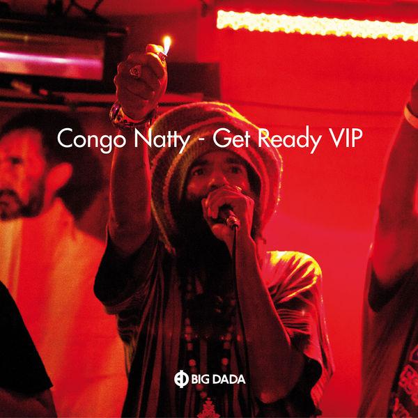 Congo Natty - Get Ready VIP