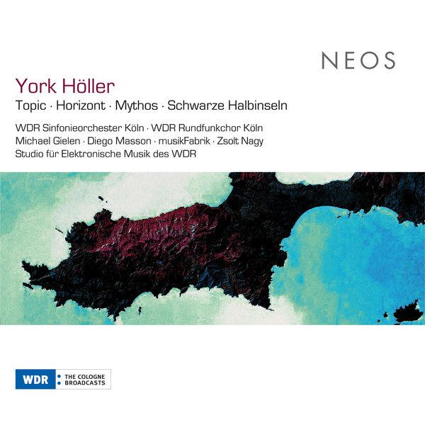 Michael Gielen - Holler: Topic - Horizont - Mythos - Schwarze Halbinseln