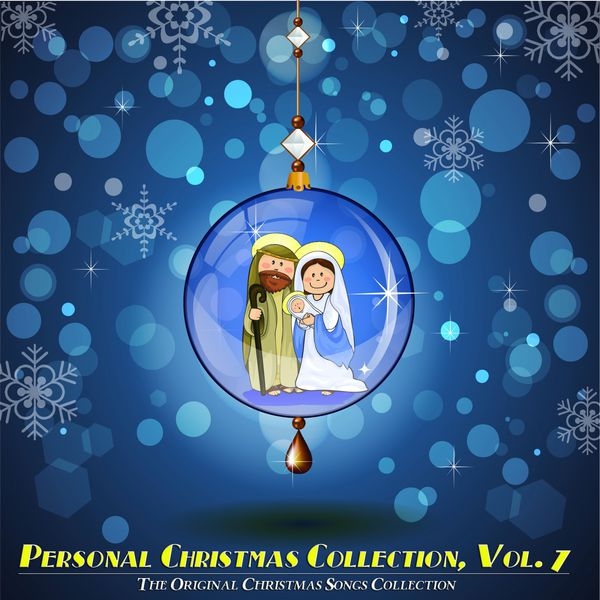various artists personal christmas collection vol 7 the original christmas songs collection - Original Christmas Songs