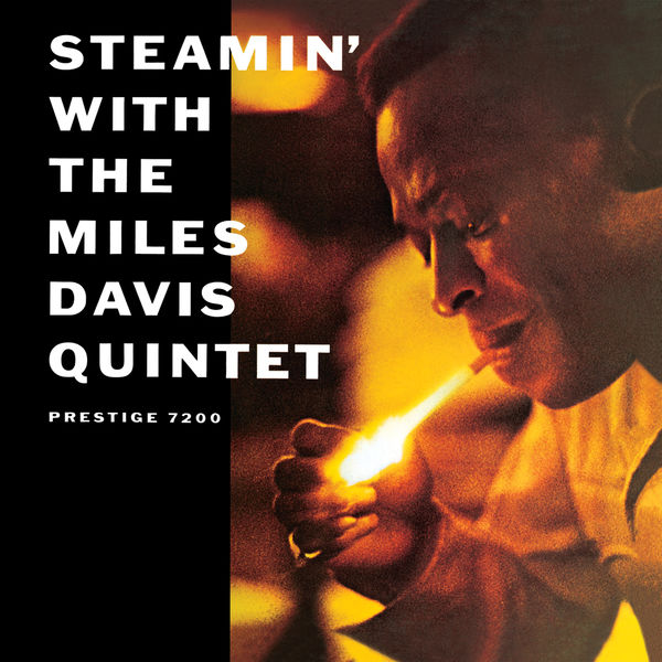 Miles Davis Quintet Steamin' With The Miles Davis Quintet