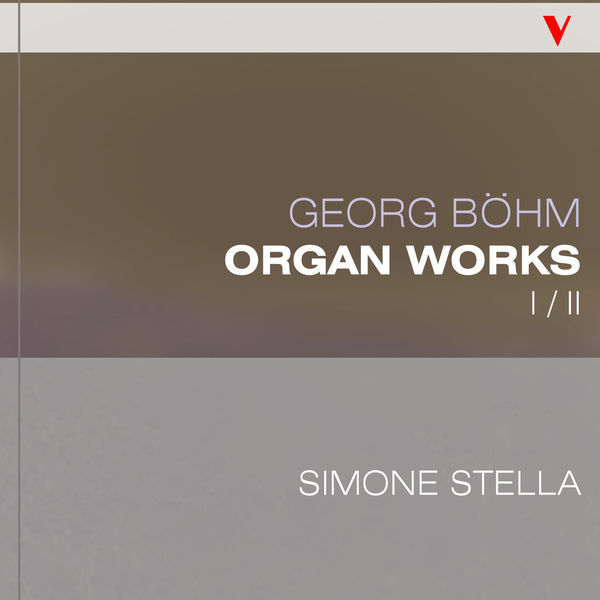 Simone Stella - Böhm: Complete Organ Works, Vol. 1