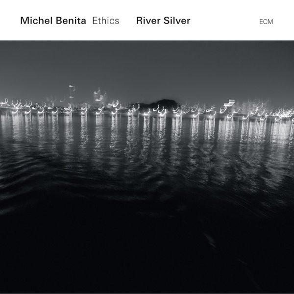 Michel Benita - River Silver