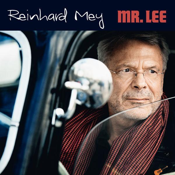 Reinhard Mey - Mr. Lee