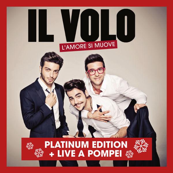 Il Volo - L'amore si muove (Platinum Version)