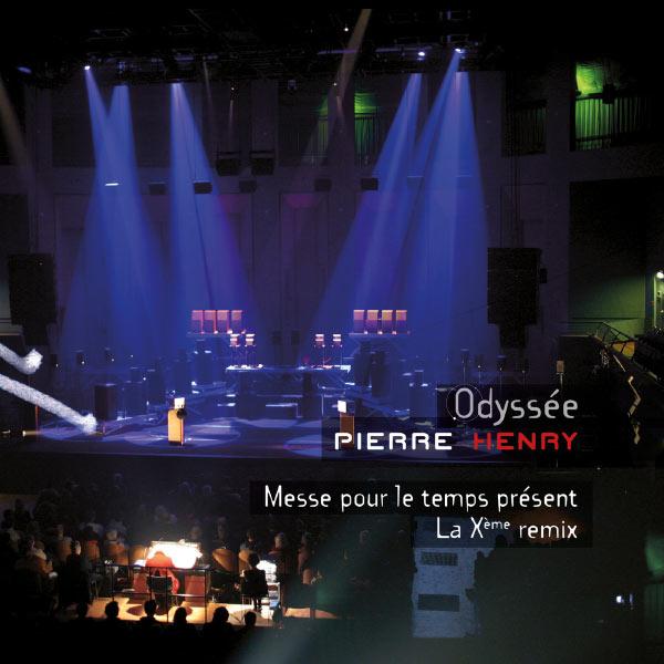 Pierre Henry - Messe pour le temps présent - La Xème remix